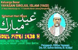 Keluarga Besar YAYASAN SIROJUL ISLAM Berikan Ucapan Idul Fitri
