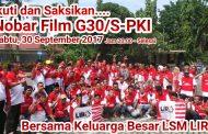Laksanakan Intruksi Pusat, LIRA se Jatim Akan Gelar Nobar Film G30/S-PKI